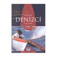 Amatör Denizci El Kitabı - Teoman Arsay