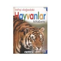 Vahşi Doğadaki Hayvanlar Kitabım-Kolektif