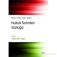 Hukuk Terimleri Sözlüğü İtalyanca-Türkçe/Türkçe-İtalyanca-Yasemin Yaşa