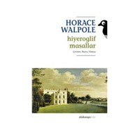 Hiyeroglif Masallar-Horace Walpole