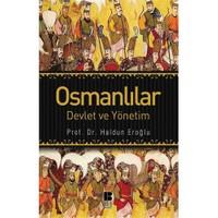 Osmanlılar: Devlet Ve Yönetim