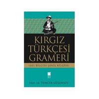 Kırgız Türkçesi Grameri (Ses Bilgisi, Şekil Bilgisi)