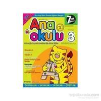 Anaokulu Sayı: 3 Anne-Çocuk Eğitim Dergisi-Kolektif