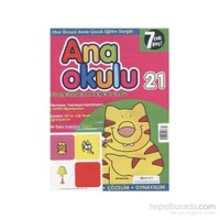 Anaokulu Sayı: 21 Anne-Çocuk Eğitim Dergisi