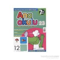 Anaokulu Sayı: 23 Anne-Çocuk Eğitim Dergisi-Kolektif