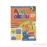Anaokulu Sayı: 27 Anne-Çocuk Eğitim Dergisi-Kolektif