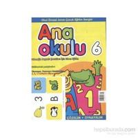 Anaokulu Sayı: 6 Anne-Çocuk Eğitim Dergisi