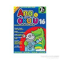 Anaokulu Sayı: 16 Anne-Çocuk Eğitim Dergisi-Kolektif