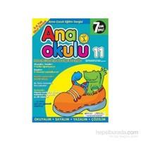 Anaokulu Sayı: 11 Anne-Çocuk Eğitim Dergisi-Kolektif