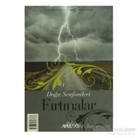 Doğa Senfonileri - Fırtınalar Senin Seçimin Fırtınalar