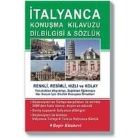 İtalyanca Konuşma Kılavuzu Dilbilgisi&Sözlük - B. Orhan Doğan