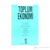Dünü Ve Bugünüyle Toplum Ve Ekonomi Sayı: 10