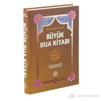 Büyük Dua Kitabı Mecmuatü'l Ahzab (Ciltli) - Ahmed Ziyaüddin Gümüşhanevi