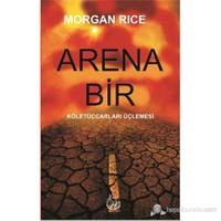 Arena Bir - (Köletüccarları Üçlemesi)