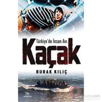 Kaçak (Türkiye'De İnsan Avı)