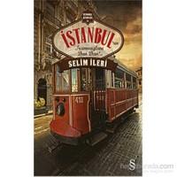 İstanbul'Un Tramvayları Dan Dan!..-Selim İleri