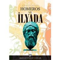 Kültürel Atamız Homeros Ve İlyada