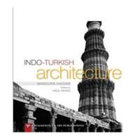 Indo-Turkish Architecture-Mansura Haidar