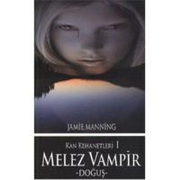 Kan Kehanetleri I - Melez Vampir -Doğuş-