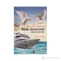 Mavi Marmara'Da Beyaz Güvercinler-Nuri Yıldız