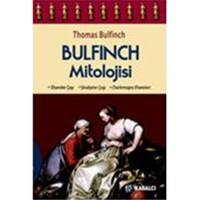 Bulfinch Mitolojisi - Thomas Bulfinch