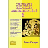 Lüzumsuz Bilgiler Ansiklopedisi 6