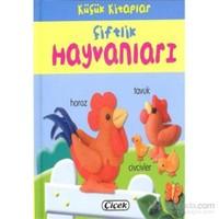 Küçük Kitaplar - Çiftlik Hayvanları-Kolektif