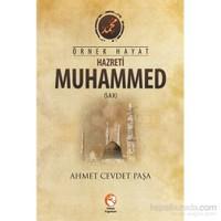 Örnek Hayat Hazreti Muhammed S.A.V.