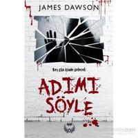 Adımı Söyle - James Dawson