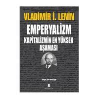 Emperyalizm - Kapitalizmin En Yüksek Aşaması - Vladimir İlyiç Lenin
