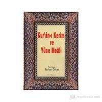 Kur'an-I Kerim Ve Yüce Meali (Hafız Boy)