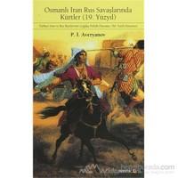 Osmanlı İran Rus Savaşlarında Kürtler - 19. Yüzyıl - P. İ. Averyanov