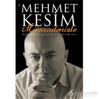 Müsaadenizle-Mehmet Kesim