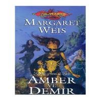 Amber Ve Demir / Karanlık Havari 2. Kitap