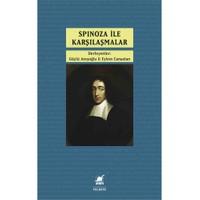 Spinoza İle Karşılaşmalar