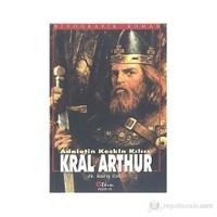 Adaletin Keskin Kılıcı Kral Arthur