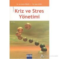 Kriz ve Stres Yönetimi