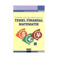 Örnek Uygulamalarla Temel Finansal Matematik - Hasan Bakır