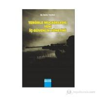 Terörle Mücadelede: Yeni İç Güvenlik Yönetimi