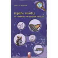 Zepline Sabotaj-Annette Neubauer