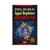 İŞGAL ÖRGÜTLERİ CIA-NATO-AB