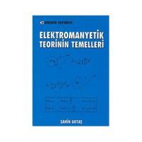 Elektromanyetik Teorinin Temelleri - Şahin Aktaş