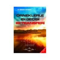 Örneklerle Isı Geçisi Isı Transferi - Mehmet Gündüz