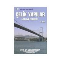 Çelik Yapılar Cilt: 2 Sanayi Yapıları - Cemal Eyyubov