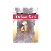 Ulu Çınarın Kökleri - Orhan Gazi