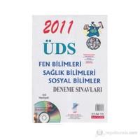 2011 Üds Fen Bilimleri - Sağlık Bilimleri - Sosyal Bilimleri Deneme Sınavları