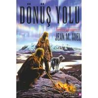 Dönüş Yolu / Yeryüzü Cocukları 4 - Jean M. Auell