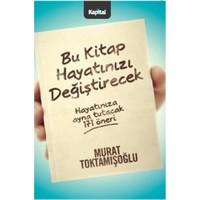 Bu Kitap Hayatınızı Değiştirecek