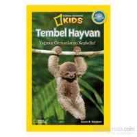 National Geographic Kids: Tembel Hayvan - Susan B. Neuman