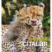 National Geographic Kids: Çitalar (Afrika'da Safari) - Şebnem Denktaş
